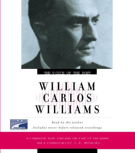 The Voice of the Poet: William Carlos Williams