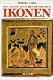 img - for Das grosse Buch der russischen Ikonen (German Edition) book / textbook / text book