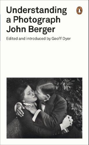 Understanding a Photograph (Penguin Modern Classics)