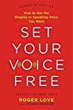 #6: Set Your Voice Free: How to Get the Singing or Speaking Voice You Want