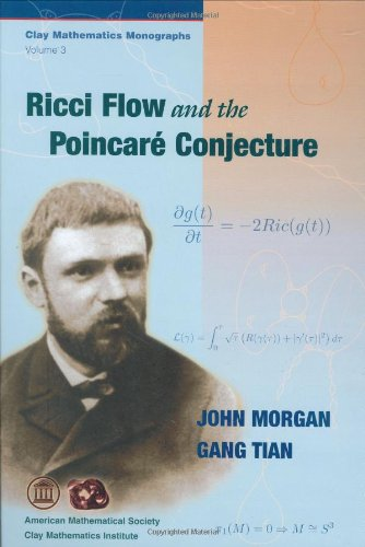 Ricci Flow and the Poincare Conjecture (Clay Mathematics Monographs)