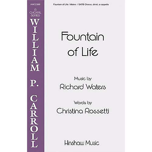 Fountain of Life SSAATTBB composed by Richard Waters, Pack of 3