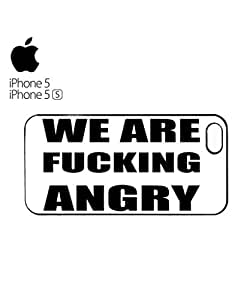 We Are Fu*king Angry Riot Protest Mobile Cell Phone Case Cover iPhone 5&5s Black by mcsharks