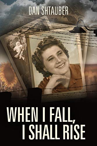 When I Fall, I Shall Rise by Dan Shtauber ebook deal