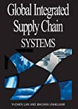 img - for Global Integrated Supply Chain Systems book / textbook / text book