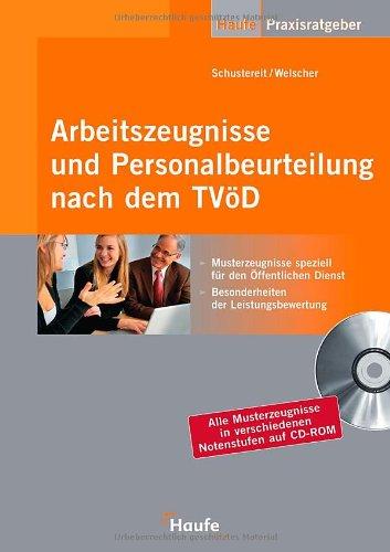 Arbeitszeugnis und Beurteilungswesen nach dem TVöD (Haufe Praxis-Ratgeber) Broschiert – Oktober 2007 Sonja Schustereit Jochen Welscher Haufe-Lexware 3448085669