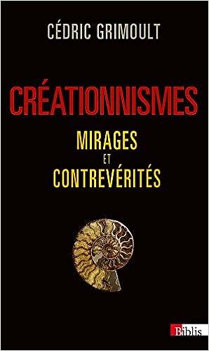 Download Créationnismes, mirages et contrevérités pdf ebook