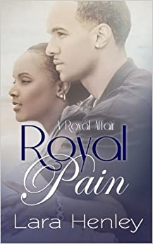 Royal Pain: (A Royal Affair Book 1)