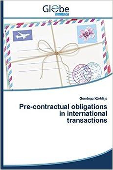 Pre-contractual Obligations In International Transactions Descargar Epub Gratis