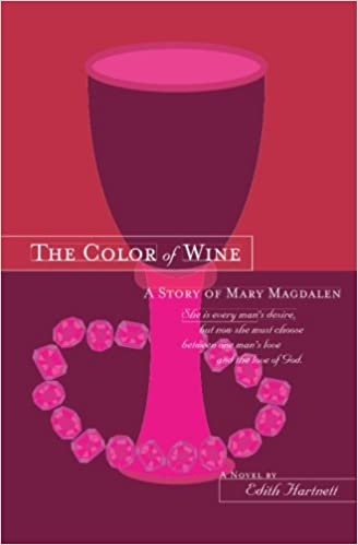 Book The Color of Wine: A Story of Mary Magdalen