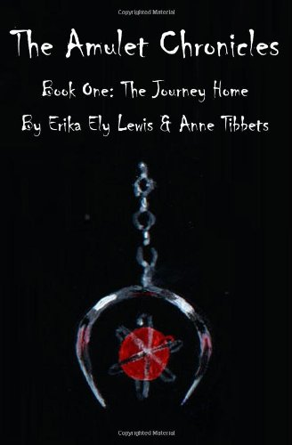 Download The Amulet Chronicles: Book I: The Journey Home pdf epub
