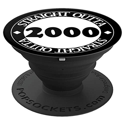 STRAIGHT OUTTA 2000 - 19 Years Old - 19th Birthday Gift - PopSockets Grip and Stand for Phones and Tablets (Birthday Party Ideas For 19 Year Old Boy)