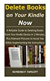 Delete Books on Your Kindle Now: A Reliable Guide