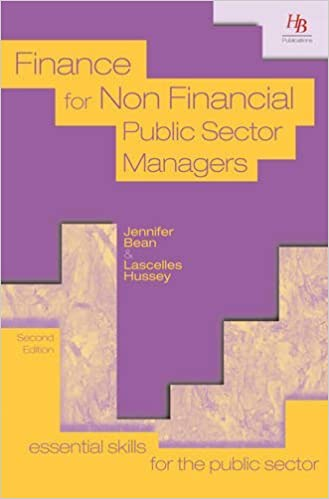 Finance for Non Financial Public Sector Managers (Essential skills for the public sector) by Jennifer Bean (2012-01-01)