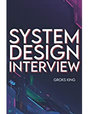 System Design Interview: Mastering Basic Introduction to System Analysis and Design