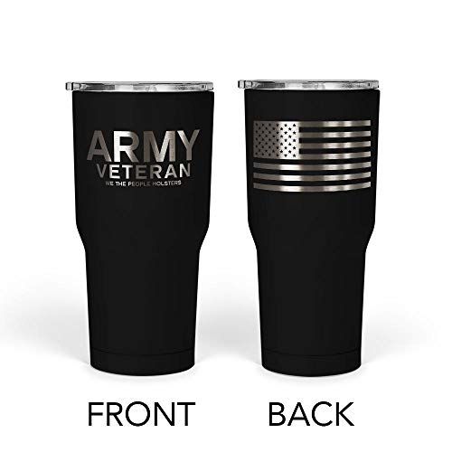 We The People - Army Veteran Mug - Stainless Steel Travel Mug with American Flag - 30 oz Insulated Tumbler - Veteran Gifts for Men - Military Deployment Gifts (Black)