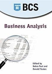Business Analysis by Don Yeates, Debra Paul, Tony Jenkins, Keith Hindle, Craig Ro (2006) Paperback