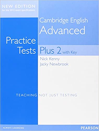 Cambridge English Advanced Practice Tests Plus 2 New Edition: Teaching Not Just Testing por Nick Kenny epub