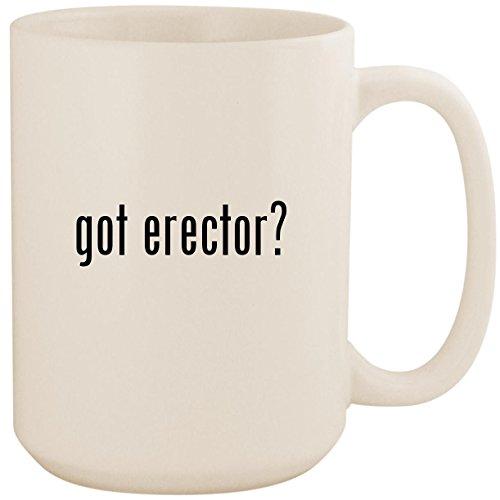 got erector? - White 15oz Ceramic Coffee Mug Cup ()