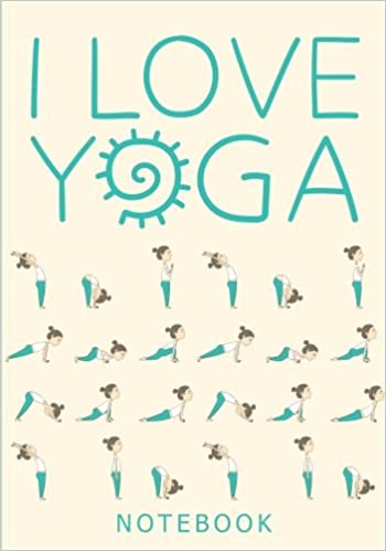 Yoga Quotes Adorable I Love Yoga Notebook With Motivational Inspirational And Funny