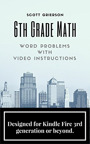 6th Grade Math Word Problems With Video Instructions By Grierson Scott