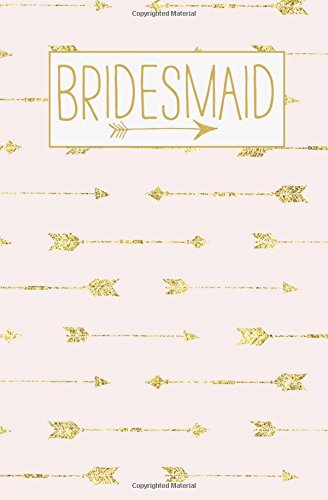 bridesmaid-notebook-rose-gold-arrow-blank-wedding-planning-journal-110-lined-pages-5-25-x-8-stylish-pink-boho-journal-for-bride-ideal-for-notes-party-gifts-gold-weddings-volume-14
