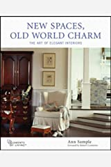 New Spaces, Old World Charm (Elements of Living) Hardcover