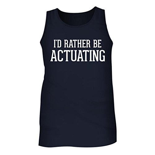 Spring Actuating (I'd Rather Be ACTUATING - Men's Adult Tank Top, Navy, X-Large)