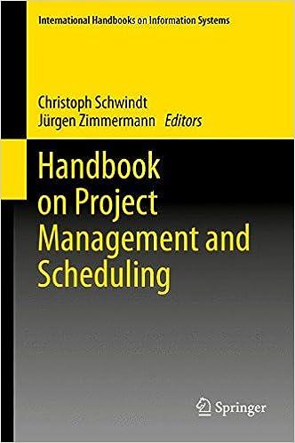 Handbook on Project Management and Scheduling Vol. 2 (International Handbooks on Information Systems)