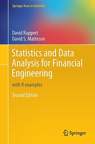 Pdf Science Statistics and Data Analysis for Financial Engineering: with R examples (Springer Texts in Statistics)