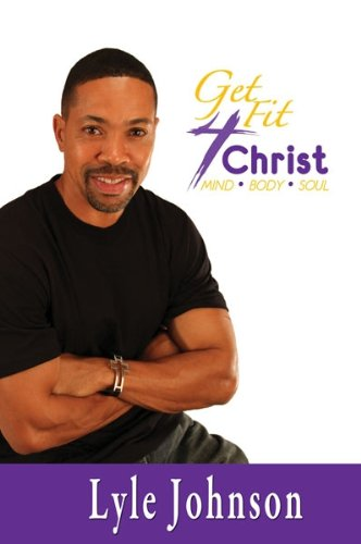 Get Fit 4 Christ (40 Day Handbook)