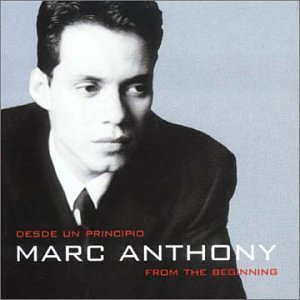 From the Beginning-the Very Best of... by Marc Anthony (Marc Anthony Best Hits)