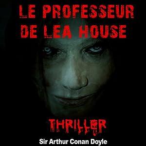 Le professeur de Lea House (Contes de crépuscule 2) | Livre audio