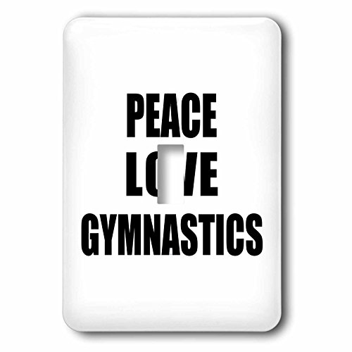 3dRose lsp_184884_1 Peace Love and Gymnastics Things That Make Me Happy Gymnast Gift Light Switch Cover by 3dRose