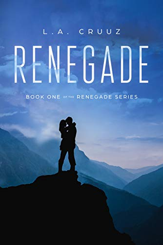 Renegade: Book One of the Renegade Series