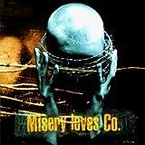 Misery Loves Co. - Misery Loves Co. - Earache - MOSH 133 CD