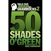 [ This Is Your Brain on Shamrocks 2: 50 Shades O' Green By Faarragher, Mike ( Author ) Paperback 2012 ]