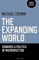 The Expanding World: Towards a Politics of Microspection