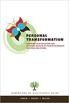 Book Personal Transformation: Changing Your Behaviors and Attitudes Because of your Relationship with God and Others