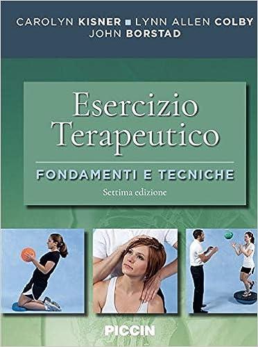 Esercizio terapeutico. Fondamenti e tecniche: Amazon.es ...