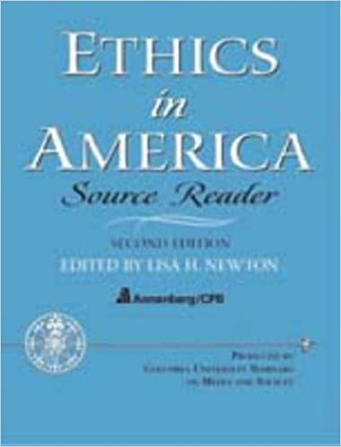 Ethics in america source reader 2nd edition lisa h newton phd ethics in america source reader 2nd edition 2nd edition fandeluxe Choice Image