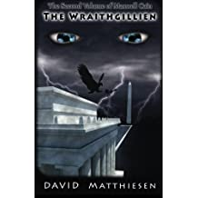 The Wraithgillien (The Second Volume of Maxwell Cain)