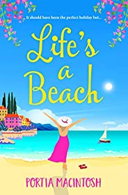 Life's A Beach: The perfect laugh-out-loud romantic comedy to escape with in 2021 (English Edit
