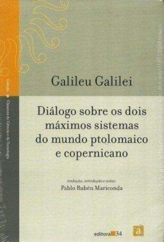Diálogo sobre os dois máximos sistema... ptolomaico e copernicano