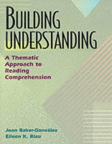 Building Understanding: A Thematic Approach to Reading Comprehension