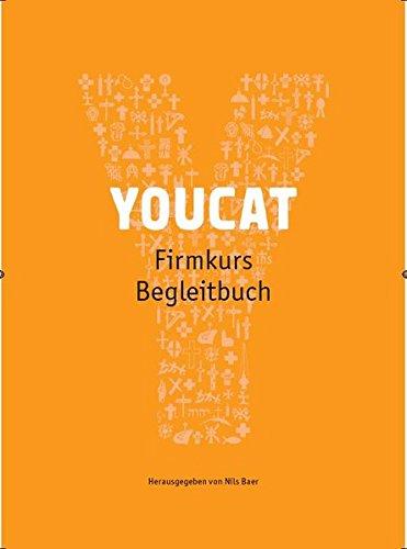 YOUCAT Firmkurs Begleitbuch