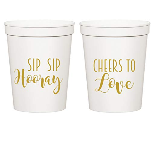 Everyday White Plastic Stadium Cups - Sip Sip Hooray, Cheers to Love
