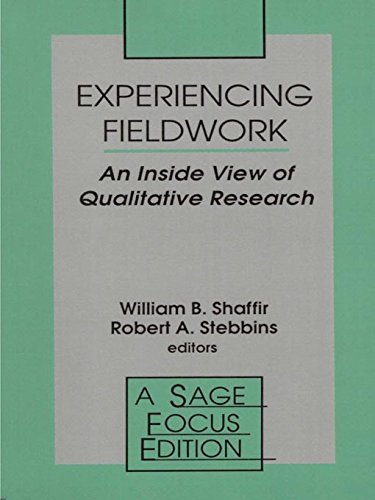 Download Experiencing Fieldwork: An Inside View of Qualitative Research (SAGE Focus Editions) Pdf