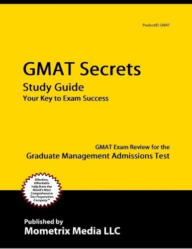 GMAT Secrets Study Guide: GMAT Exam Review for the Graduate Management Admissions Test