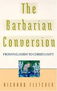 Amazon christianity and paganism 350 750 the conversion of the barbarian conversion from paganism to christianity fandeluxe Gallery